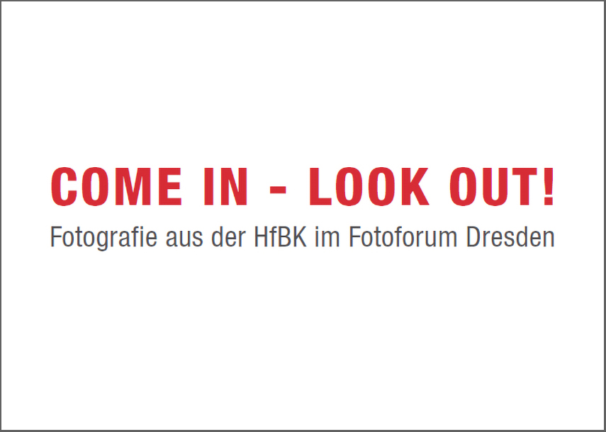 Ausstellung COME IN - LOOK OUT!